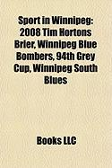Sport in Winnipeg: 2008 Tim Hortons Brier