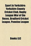 Sport in Yorkshire: Yorkshire County Cricket Club