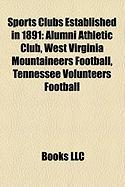 Sports Clubs Established in 1891: West Virginia Mountaineers Football