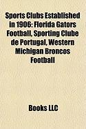 Sports Clubs Established in 1906: Florida Gators Football
