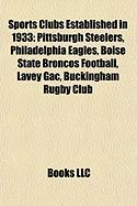 Sports Clubs Established in 1933: Pittsburgh Steelers