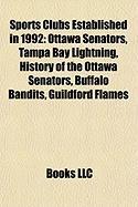 Sports Clubs Established in 1992: Ottawa Senators