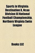 Sports in Virginia: Destination X