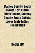 Stanley County, South Dakota: Lower Brule Indian Reservation