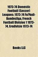 1973-74 Domestic Football (Soccer) Leagues: 1973-74 Fussball-Bundesliga