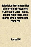 Television Presenters: Tila Tequila