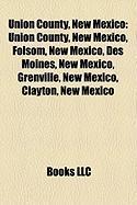 Union County, New Mexico: Clayton, New Mexico