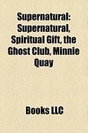Supernatural: Spiritual Gift