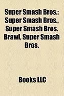 Super Smash Bros.: Super Smash Bros. Brawl