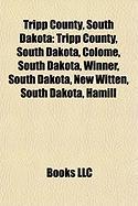 Tripp County, South Dakota: Rosebud Indian Reservation