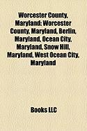 Worcester County, Maryland: Ocean City, Maryland