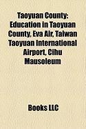 Taoyuan County: Education in Taoyuan County