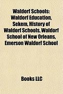 Waldorf Schools: Waldorf Education
