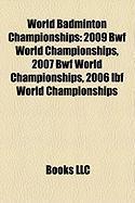 World Badminton Championships: 2009 Bwf World Championships