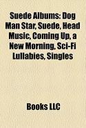 Suede Albums: Dog Man Star