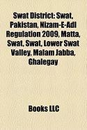 Swat District: Swat, Pakistan