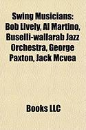 Swing Musicians: Bob Lively