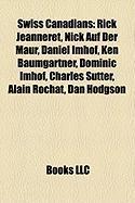 Swiss Canadians: Rick Jeanneret