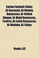 Syrian Football Clubs: Al-Karamah