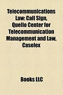 Telecommunications Law: Call Sign