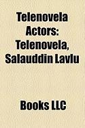Telenovela Actors: Telenovela
