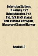 Television Stations in Norway: TV 2 Nyhetskanalen