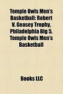 Temple Owls Men's Basketball: Robert V. Geasey Trophy