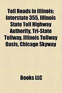 Toll Roads in Illinois: Interstate 355