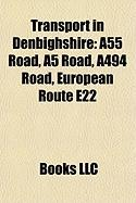 Transport in Denbighshire: A55 Road