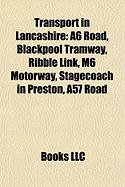 Transport in Lancashire: A6 Road