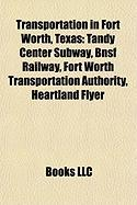 Transportation in Fort Worth, Texas: Bnsf Railway