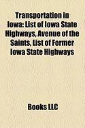 Transportation in Iowa: List of Iowa State Highways