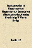 Transportation in Massachusetts: Massachusetts Department of Transportation