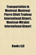 Transportation in Montreal: Montr Al-Pierre Elliott Trudeau International Airport
