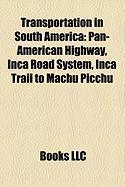 Transportation in South America: Pan-American Highway