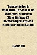 Transportation in Wisconsin: Fox-Wisconsin Waterway