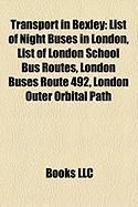 Transport in Bexley: List of Night Buses in London