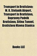Transport in Bratislava: M. R. Tef Nik Airport