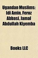 Ugandan Muslims: IDI Amin