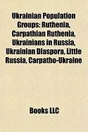 Ukrainian Population Groups: Carpathian Ruthenia