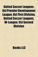 United Soccer Leagues: Usl Premier Development League
