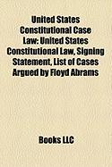 United States Constitutional Case Law: Signing Statement