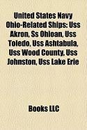 United States Navy Ohio-Related Ships: USS Akron
