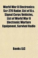 World War II Electronics: Scr-270 Radar