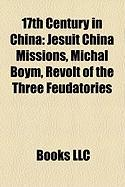 17th Century in China: Jesuit China Missions