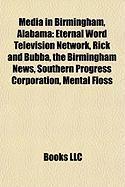 Media in Birmingham, Alabama: Eternal Word Television Network