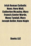 Irish Roman Catholic Nuns: Nora Wall