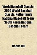 World Baseball Classic: 2009 World Baseball Classic