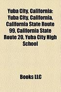 Yuba City, California: California State Route 99