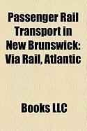 Passenger Rail Transport in New Brunswick: Via Rail